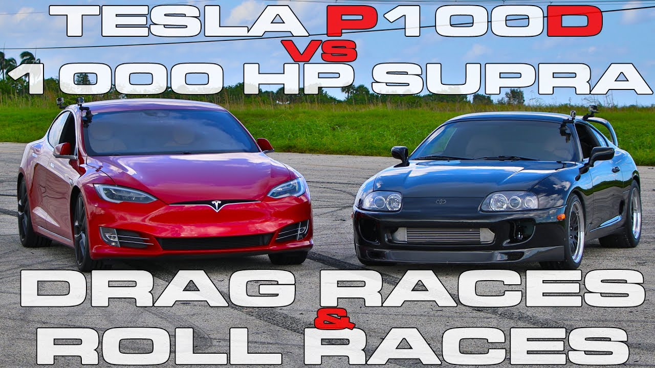 Tesla Model S P100D Ludicrous vs 1,000 HP Toyota Supra Turbo Drag ...