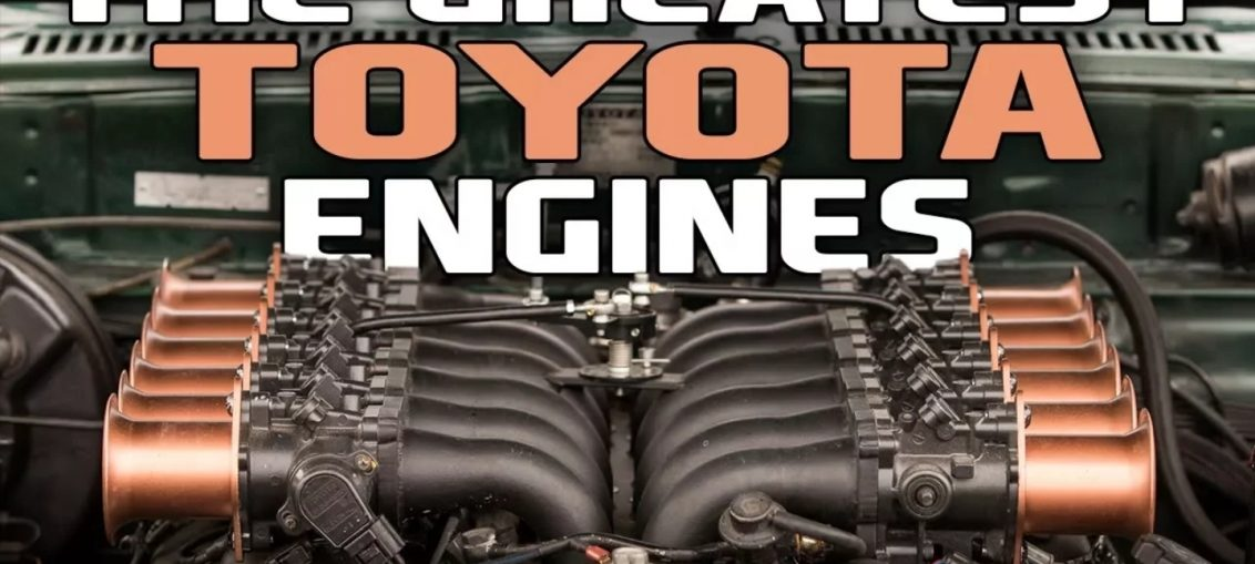 Greatest Toyota Engines ever build