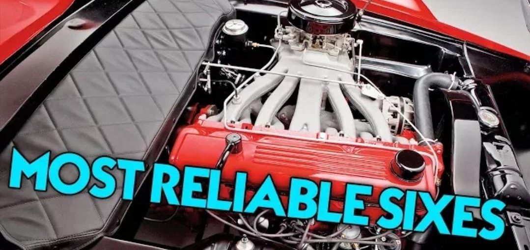 Most reliable 6 cylinder engines