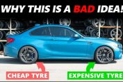 Expensive Tyres With Cheap Tyres