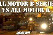 All Motor B Series vs All Motor K Series